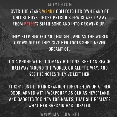 Momentum - Too Old For Neverland drabble - 100 words PG