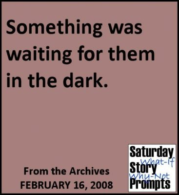 Saturday Story Prompts 02-16-2008