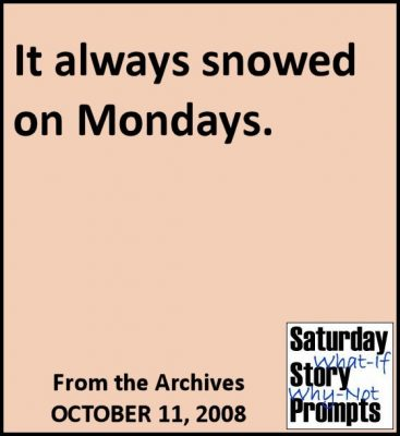 Saturday Story Prompts 10-11-2008