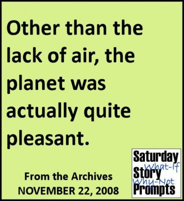 Saturday Story Prompts 11-22-2008