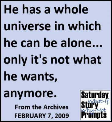 Saturday Story Prompts 02-07-2009