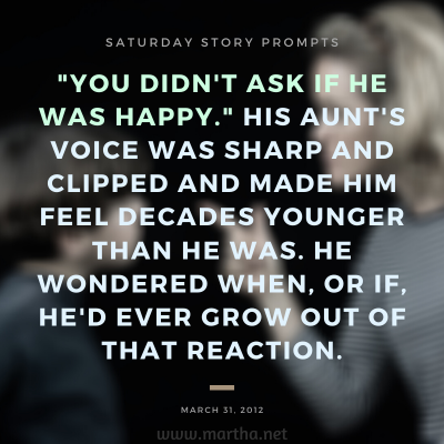 010 Saturday Story Prompts 2012-03-31