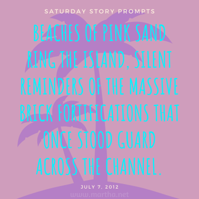 020 Saturday Story Prompts 2012-07-07