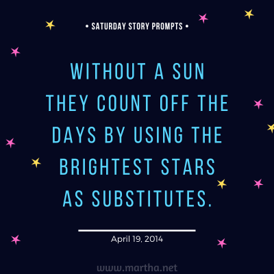 047 Saturday Story Prompts 2014-04-19