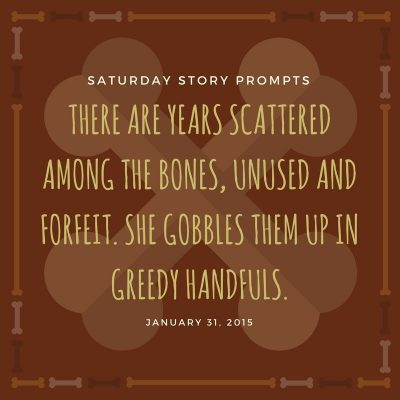 Saturday Story Prompts 01-31-2015