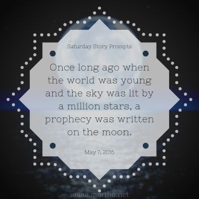 058 Saturday Story Prompts 2016-05-07
