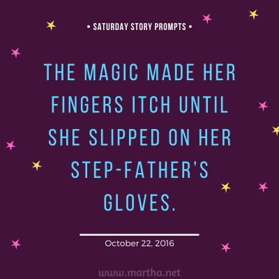047 Saturday Story Prompts 2016-10-22