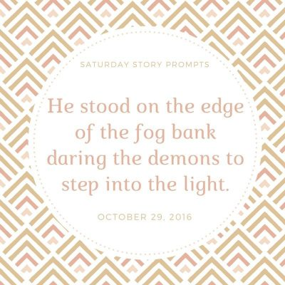 Saturday Story Prompts 10-29-2016