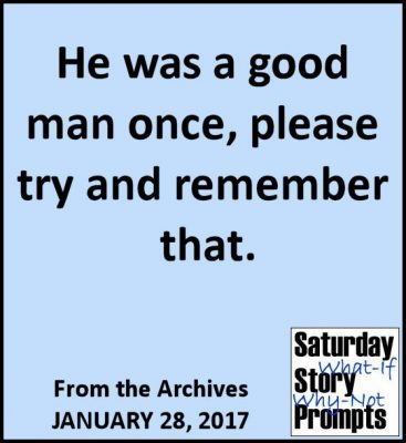Saturday Story Prompts 01-28-2017