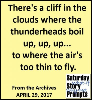 Saturday Story Prompts 04-29-2017