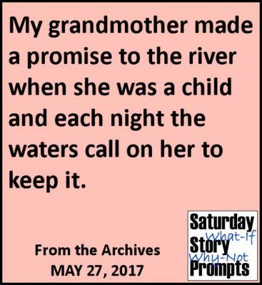 Saturday Story Prompts 05-27-2017