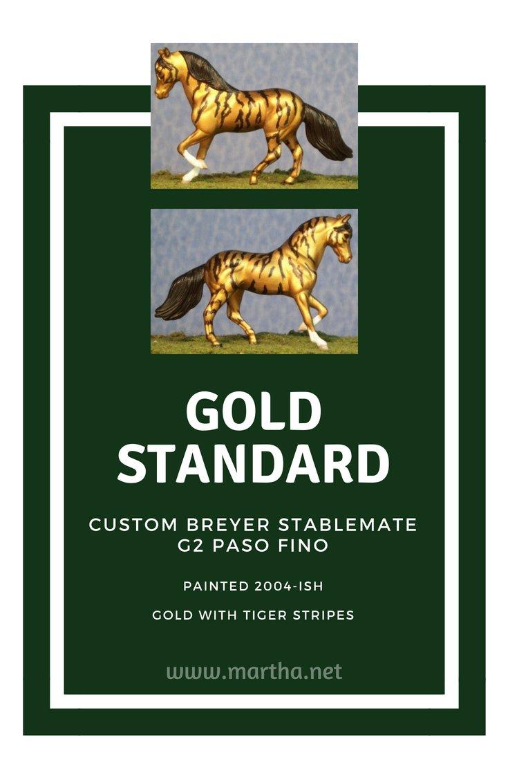 Gold Standard - Custom Breyer Stablemate G2 Paso Fino