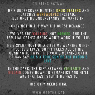 On Being Batman - Baron'verse Drabble 100 words - Werewolf Urban Fantasy