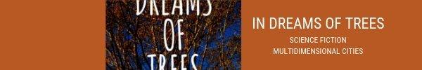 In Dreams of Trees slim banner