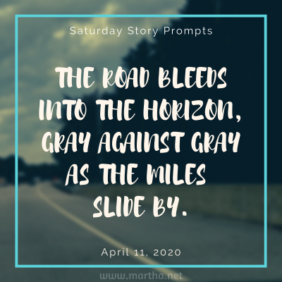013 Saturday Story Prompts 2020-04-11
