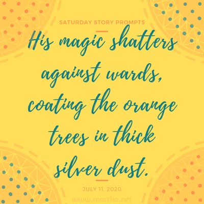 033 Saturday Story Prompts 2020-07-11