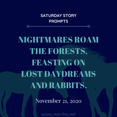035 Saturday Story Prompts 2020-11-21