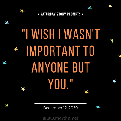 047 Saturday Story Prompts 2020-12-12