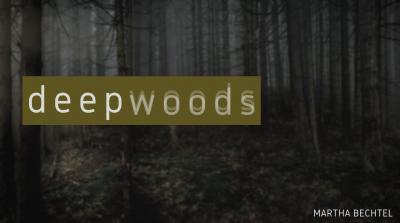 Deepwoods - Martha Bechtel - Twitter